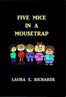 Five Mice in a Mouse Trap