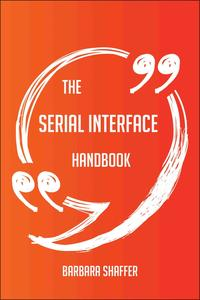 TheserialinterfaceHandbook-EverythingYouNeedToKnowAboutserialinterface