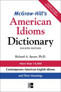 McGraw-Hill'sDictionaryofAmericanIdiomsDictionary