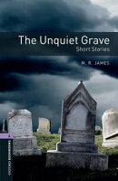 The Unquiet Grave - Short Stories Level 4 Oxford Bookworms Library