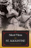 Silent Films in St. Augustine
