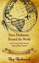 Dave Dashaway Around the World