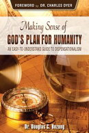 Making Sense of God's Plan for Humanity