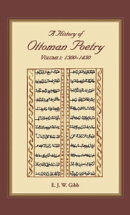 A History of Ottoman Poetry Volume I