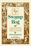 The Book of Swamp & Bog