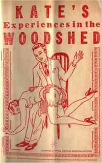 Kate'sExperiencesInTheWoodshed,Or,Well-Tanned