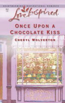 Once Upon A Chocolate Kiss (Mills & Boon Love Inspired) (Hill Creek, Texas, Book 4)