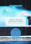 New Media Dramaturgy