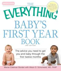 TheEverythingBaby'sFirstYearBookCompletePracticalAdvicetoGetYouandBabyThroughtheFirst12Months