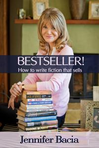 Bestseller!HowtoWriteFictionthatSells