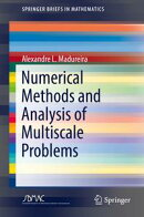 Numerical Methods and Analysis of Multiscale Problems