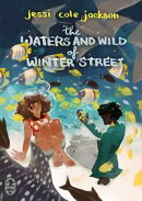The Waters and Wild of Winter Street