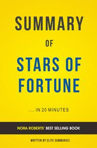 SummaryofStarsofFortune:byNoraRoberts|IncludesAnalysis