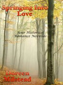 Springing Into Love: Four Historical Romance Novellas
