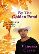 By The Golden Pond: Four Historical Romance Novellas