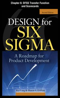 DesignforSixSigma,Chapter6-DFSSTransferFunctionandScorecards