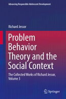 Problem Behavior Theory and the Social Context