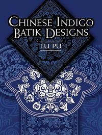 ChineseIndigoBatikDesigns