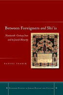 Between Foreigners and Shi'is