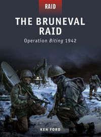 TheBrunevalRaidOperationBiting1942