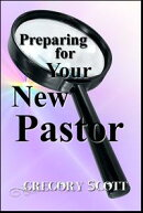 Preparing for Your New Pastor