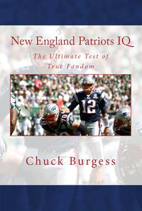 NewEnglandPatriotsIQ:TheUltimateTestofTrueFandom
