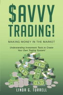 Savvy Trading! Making Money in the Market