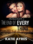 the end of Everything (New Adult Erotic Romance)