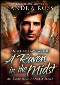 ARavenInTheMidst:Angel-at-Law3AnEarthboundAngelsSeries