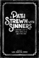 A Path Strewn with Sinners