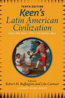 Keen's Latin American Civilization, Volume 1