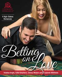 BettingonLove4High-StakesRomances