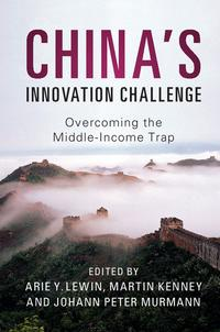 China'sInnovationChallengeOvercomingtheMiddle-IncomeTrap