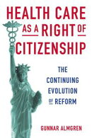Health Care as a Right of Citizenship