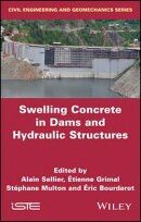 Swelling Concrete in Dams and Hydraulic Structures