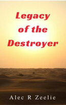 Legacy of the Destroyer