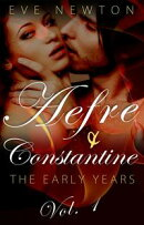 The Early Years: Aefre & Constantine, vol. 1