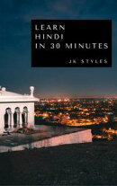 Learn Hindi in 30 Minutes