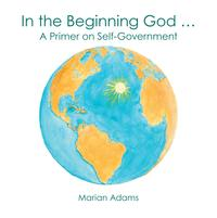 IntheBeginningGodAPrimeronSelf-Government