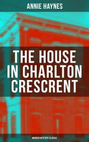 THE HOUSE IN CHARLTON CRESCRENT ? Murder Mystery Classic