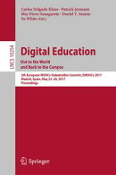 Digital Education: Out to the World and Back to the Campus