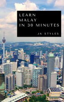 Learn Malay in 30 Minutes