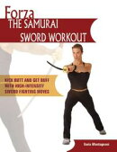 Forza The Samurai Sword Workout