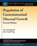 Regulation of Gastrointestinal Mucosal Growth: Second Edition