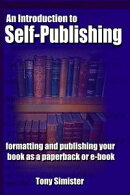 An Introduction to Self-Publishing