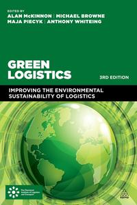 GreenLogisticsImprovingtheEnvironmentalSustainabilityofLogistics