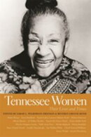 Tennessee Women: Their Lives and Times