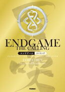ENDGAMEーTHE CALLINGー エンドゲームーザ・コーリングー