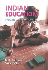 IndianEducationProgressandChallenges