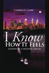 IKnowHowItFeelsLessonsofaLifelongDream